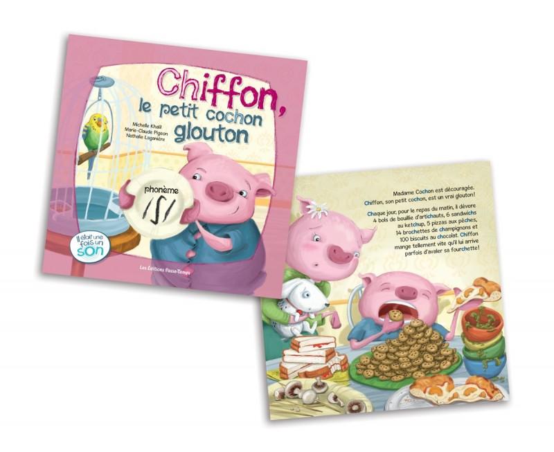 Chiffon, le petit cochon glouton